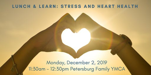 Lunch and Learn: Stress and Heart Health