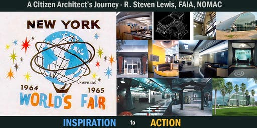 """R Steven Lewis """"A Citizen Architect's Journey - from inspiration to action"""""""