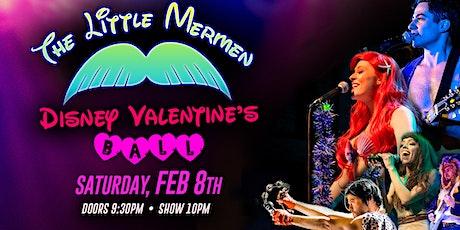 Disney Valentine's Ball with The Little Mermen tickets