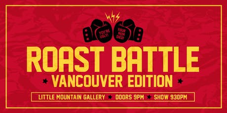 Roast Battle Vancouver: Championship Extravaganza tickets