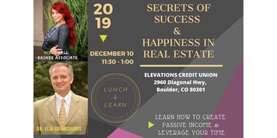 SECRETS OF SUCCESS & HAPPINESS IN REAL ESTATE