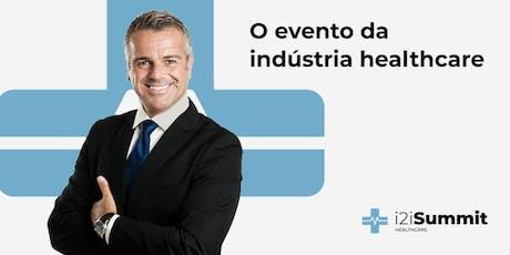 i2i Summit - Healthcare: Tendências, desafios e sucesso ingressos