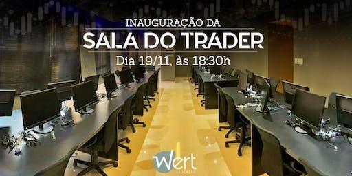 Inauguração Sala Wert Trading