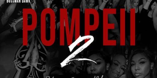 "POMPEII ""ALL BLACK SCORPIO BASH"" PT.2 FREE TILL 11:30! TRANQUILO FRIDAY"