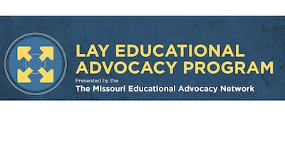 Missouri Lay Educational Advocacy Project-Foundational Training-Central MO