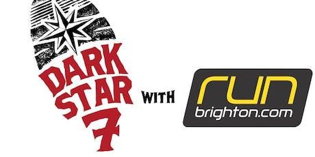 Dark Star 7 with RunBrighton tickets