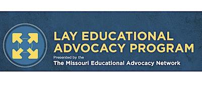 Missouri Lay Educational Advocacy Project-Foundational Training-Eastern MO