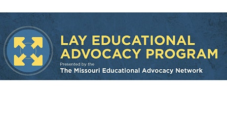 Missouri Lay Educational Advocacy Project-Foundational Training-Eastern MO tickets