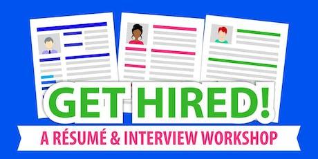 Get Hired! A Free Résumé & Interview Workshop tickets