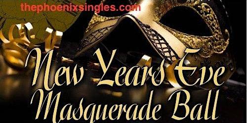 Phoenix Singles New Year's Eve Masquerade Ball