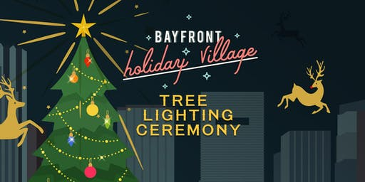 Christmas Tree Lighting Ceremony at Bayfront Holiday Village