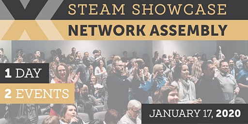 STEAM Showcase X Network Assembly