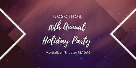 Nosotros 10th Annual Holiday Party and Toy Drive tickets