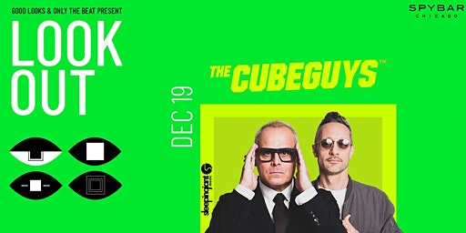 OTB & GLC Presents: Look Out - Cube Guys 12.19