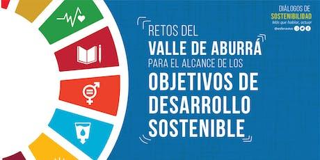 Retos del Valle de Aburrá para el alcance de los ODS entradas