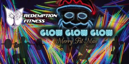Glow, Glow, Glow Merry Fit-Mas
