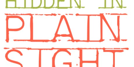 Hidden in Plain Sight hosted by West Spokane Wellness Partnership tickets
