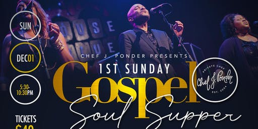 CHEF J PONDER GOSPEL SUNDAY SUPPER