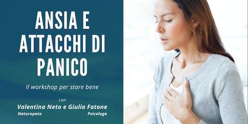Ansia e Attacchi di panico :  il workshop per stare bene