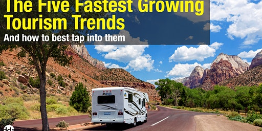 The 5 Fastest Growing Tourism Trends & How to Tap Into Them