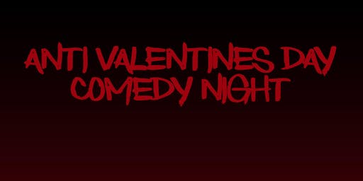 Anti Valentines Day Comedy Night