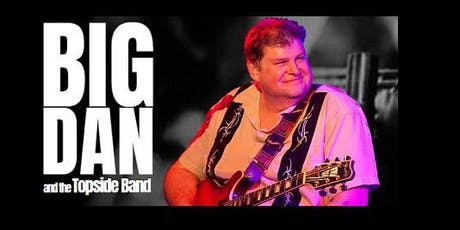 Big Dan and the Topside Band - Memphis Bound Fundraiser tickets