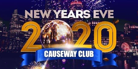 New Year's Eve 2020 at Causeway Club! tickets