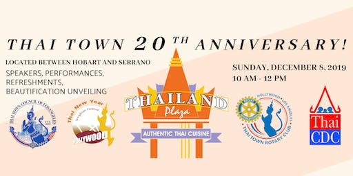 Thai Town 20th Anniversary Commemoration