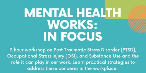 Mental Health Works In Focus - PTSD, OSI and Substance Use