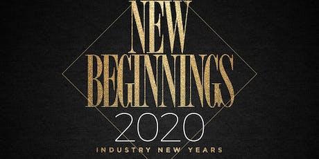NEW BEGININGS 2020 @ JULIET NIGHTCLUB tickets