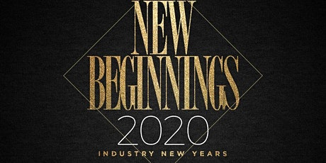 NEW BEGININGS 2020 @ JULIET NIGHTCLUB tickets
