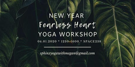 New Year Fearless Heart Yoga Workshop tickets