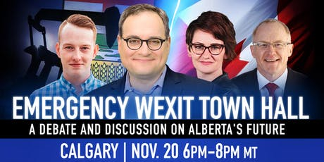 CALGARY - Wexit Town Hall: A debate & discussion on Alberta's future tickets