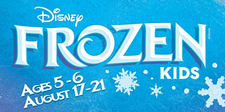 FROZEN KIDS Workshop Production tickets