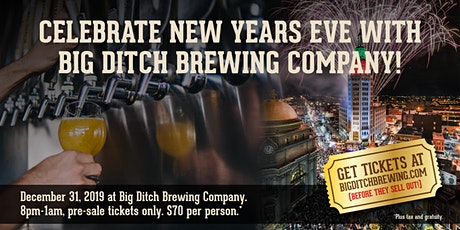 Ring in 2020 at Big Ditch Brewing Company with craft beer, great food, DJ, a view of the Electric Tower ball drop & fireworks at midnight! tickets