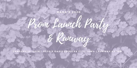 Mara's 2020 Prom Launch Party & Runway tickets