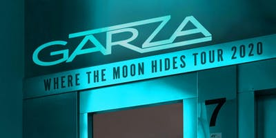 GARZA - WHERE THE MOON HIDES TOUR 2020