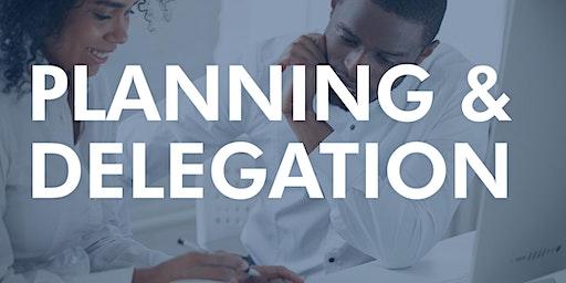 Planning & Delegation