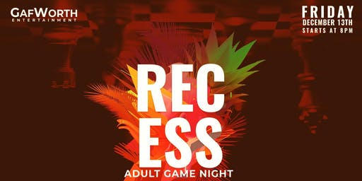 Recess: Grown Folks Game Night