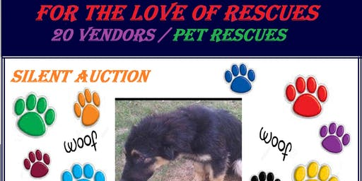 For The Love Of Rescues Fundraiser