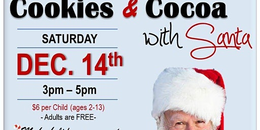 3rd Annual Cookies and Cocoa With Santa!