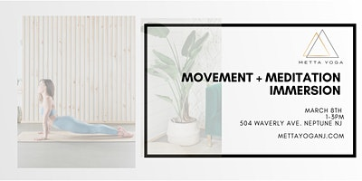 Movement + Meditation Immersion