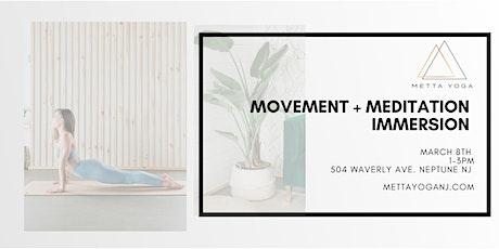 Movement + Meditation Immersion tickets