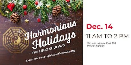 Harmonious Holidays the Feng Shui Way tickets