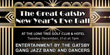 The Great Gatsby New Year's Eve Ball at Lone Tree Golf Club & Hotel tickets