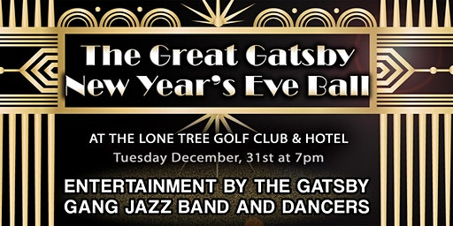 The Great Gatsby New Year's Eve Ball at Lone Tree Golf Club & Hotel