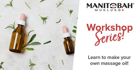 West Edmonton Mall - Make Your Own Massage Oil - FREE Workshop! tickets