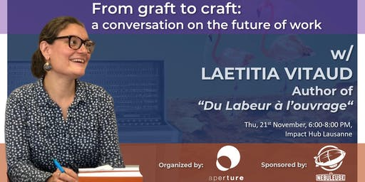 From Graft to Craft (LAUSANNE): Free beer and a convo on future of work