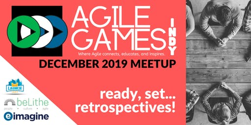 Agile Games Indy | December Meetup
