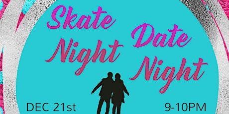 Skate Night Date Night tickets